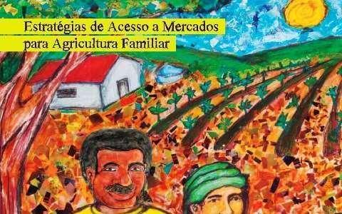 Como o agricultor familiar pode comercializar produtos
