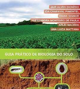 Guia prático: biologia do solo