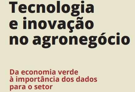 Tecnologia e inovação no agronegócio